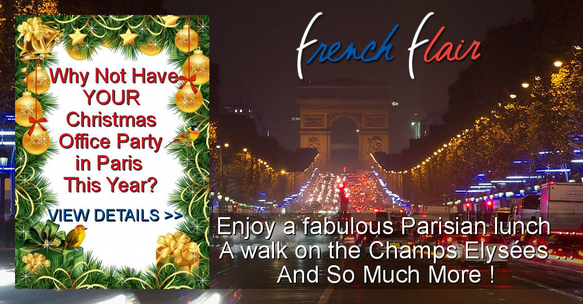Office Christmas Party in Paris - Enjoy a fabulous Parisian lunch, A walk on the Champs Elysées, And so much more !
