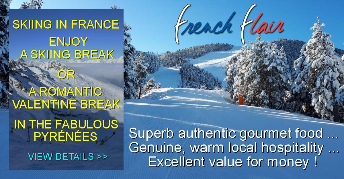 Skiing in France - Superb authentic gourmet food, Genuine, warm local hospitality, Excellent value for money !